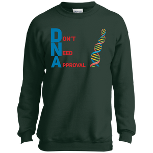 DNA - Don't Need Approval Youth Crewneck Sweatshirt