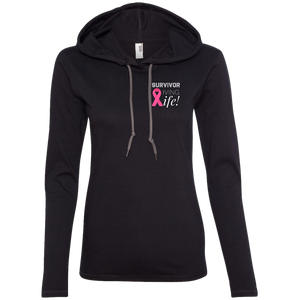 """Survivor Living Life"" (Cancer Survivor) Ladies' LS T-Shirt Hoodie"
