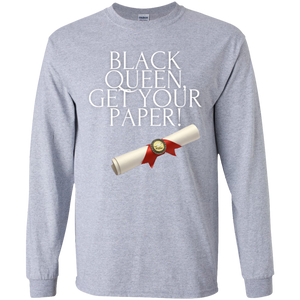 Black Queen Get Your Paper  Youth LS T-Shirt