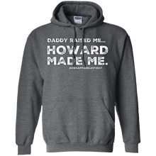 "Load image into Gallery viewer, ""DADDY RAISED ME""  Pullover Hoodie 8 oz."