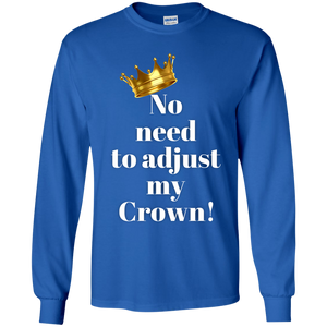 NO NEED TO ADJUST MY CROWN Youth LS T-Shirt
