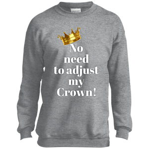 NO NEED TO ADJUST MY CROWN Port and Co. Youth Crewneck Sweatshirt