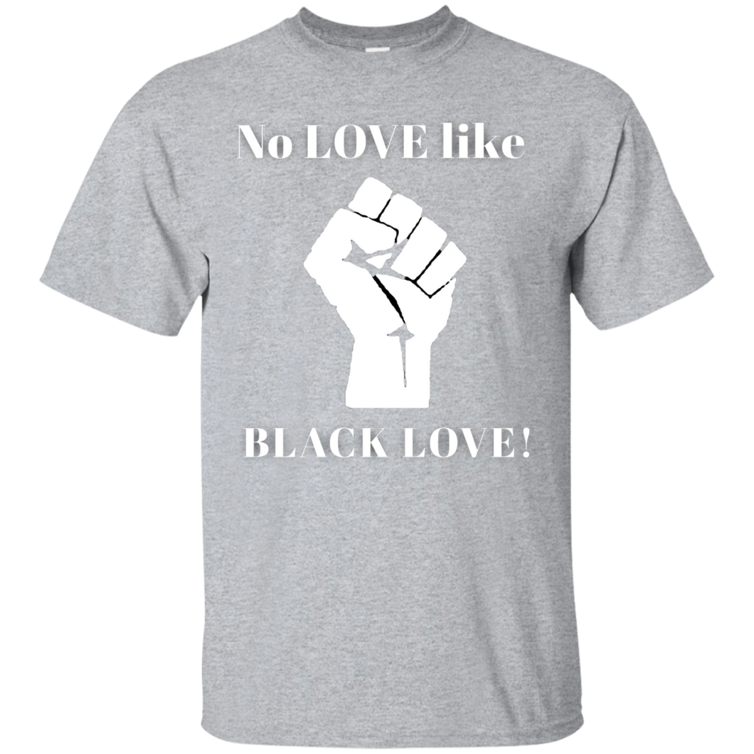 BLACK LOVE Ultra Cotton T-Shirt