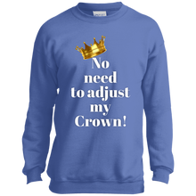 Load image into Gallery viewer, NO NEED TO ADJUST MY CROWN Port and Co. Youth Crewneck Sweatshirt
