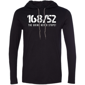 168/52 THE GRIND NEVER STOPS! White Print T-Shirt Hoodie