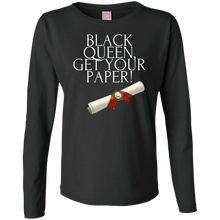 Load image into Gallery viewer, Black Queen Get Your Paper Ladies' LS Cotton T-Shirt