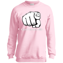 Load image into Gallery viewer, YOU CAN'T BREAK ME Port and Co. Youth Crewneck Sweatshirt