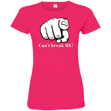 Load image into Gallery viewer, YOU CAN'T BREAK ME Ladies' Fine Jersey T-Shirt