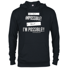 Load image into Gallery viewer, I'M POSSIBLE French Terry Hoodie