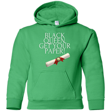 Load image into Gallery viewer, Black Queen Get Your Paper  Youth Pullover Hoodie