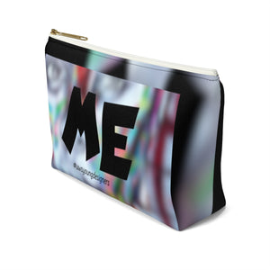 """U Can't 👀 Me"" Accessory Pouch w T-bottom"