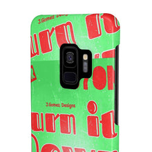 "Load image into Gallery viewer, ""Burn It Down"" Case Mate Slim Phone Cases"