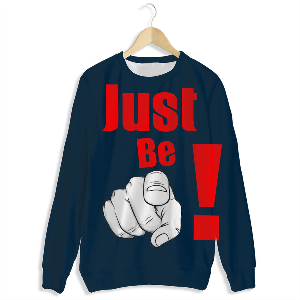 Just Be YOU Sweatshirt