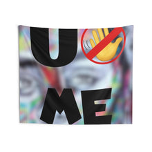 "Load image into Gallery viewer, ""U Can't 👀 Me"" Indoor Wall Tapestries"