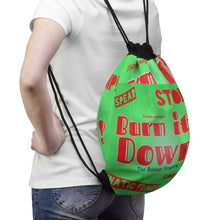"Load image into Gallery viewer, ""Burn It Down"" Drawstring Bag"