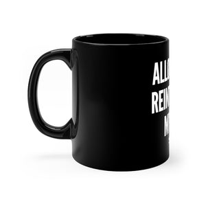 """Allow Me To Reintroduce Myself"" Black mug 11oz"