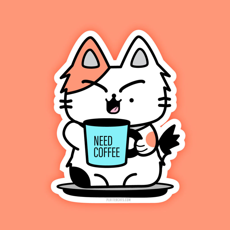 Need Coffee Cat - Vinyl Sticker - PlatterCats Creative
