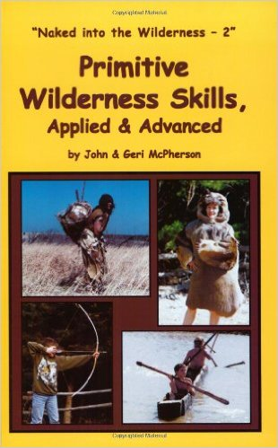 Primitive Wilderness Skills Applied & Advanced