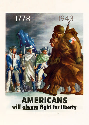 Americans will always fight for liberty – US World War Two poster