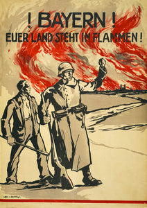 Bavarians! Your land is burning! – German poster