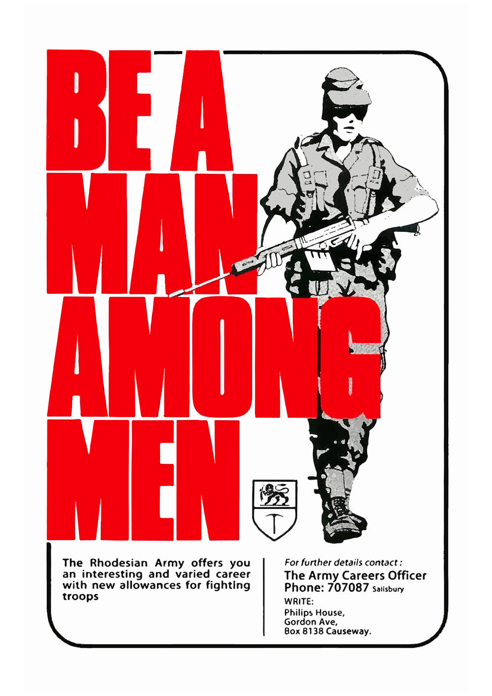 Be a man among men – Rhodesian poster