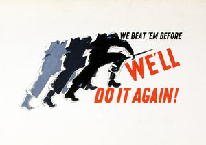 We beat 'em before – British World War Two poster