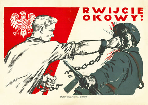 Break the chains! – Polish Word War 2 poster
