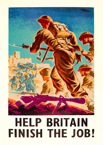 Help Britain finish the job! – British World War Two poster