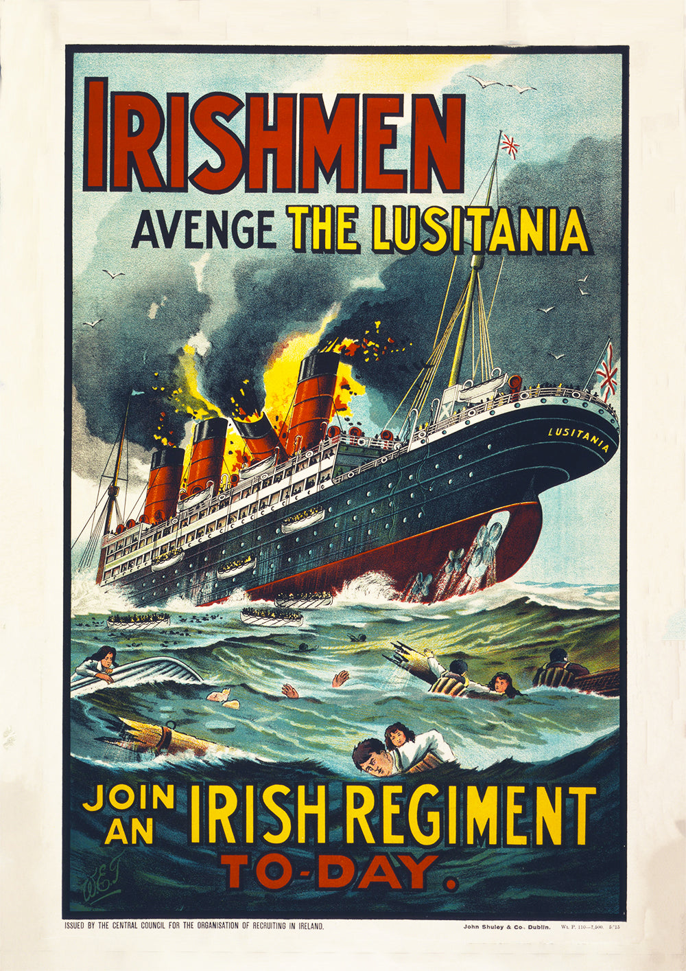 Irishmen, avenge the Lusitania – Irish World War One poster