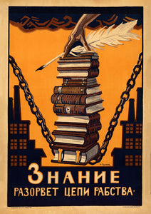 Knowledge will break the chains of slavery – Soviet poster