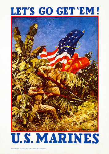 Let's go get 'em! U.S. Marines – US World War Two poster