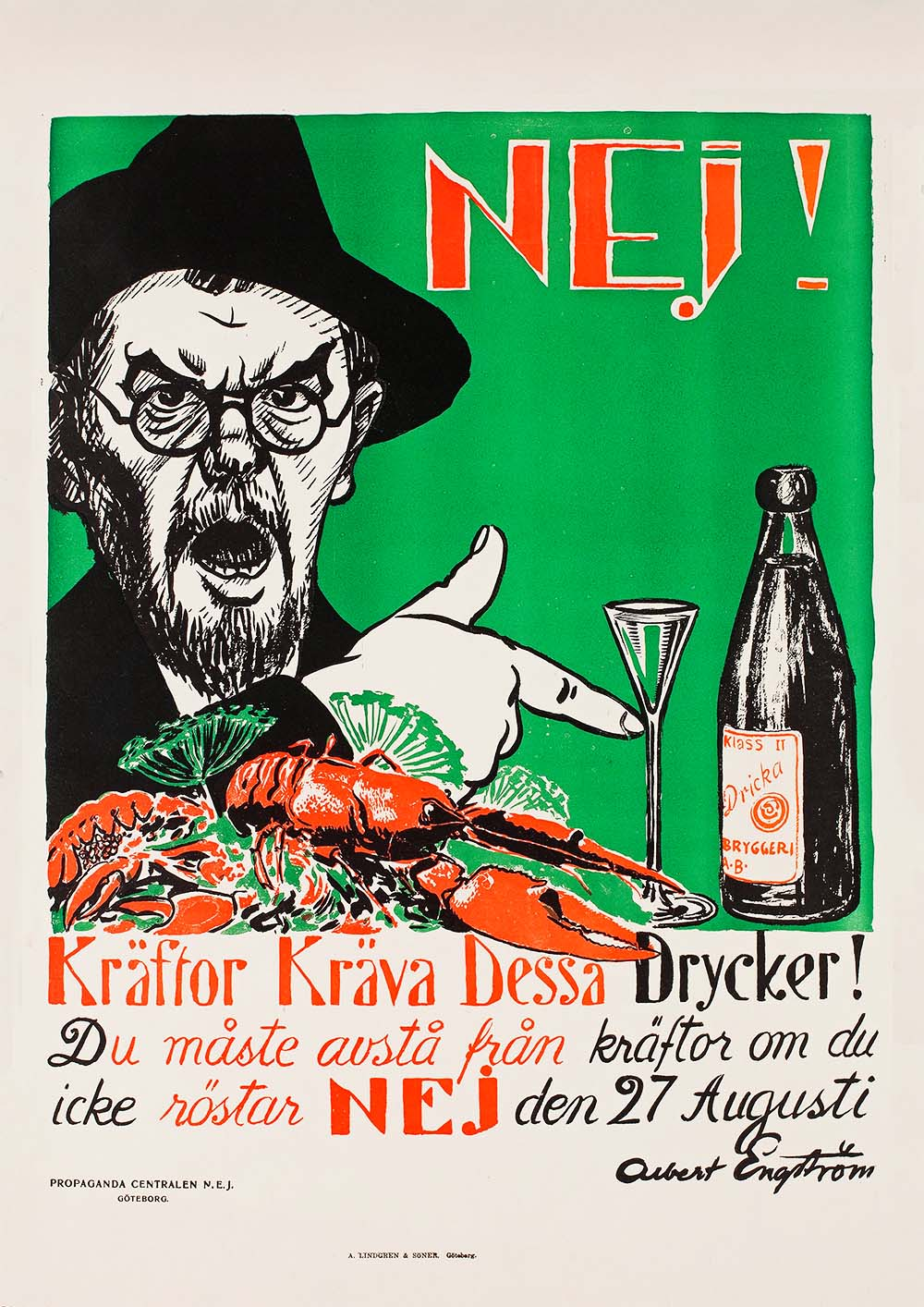 No! Crayfish demands these spirits! – Swedish anti-prohibition poster