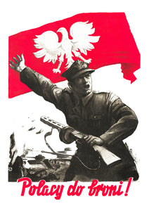 Poles to arms! – Polish World War Two poster