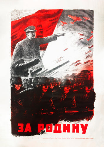 For the motherland – Soviet World War 2 poster