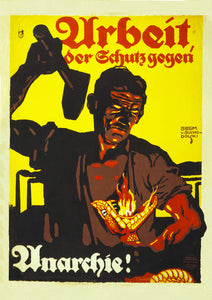Work, the protection against anarchy – German poster