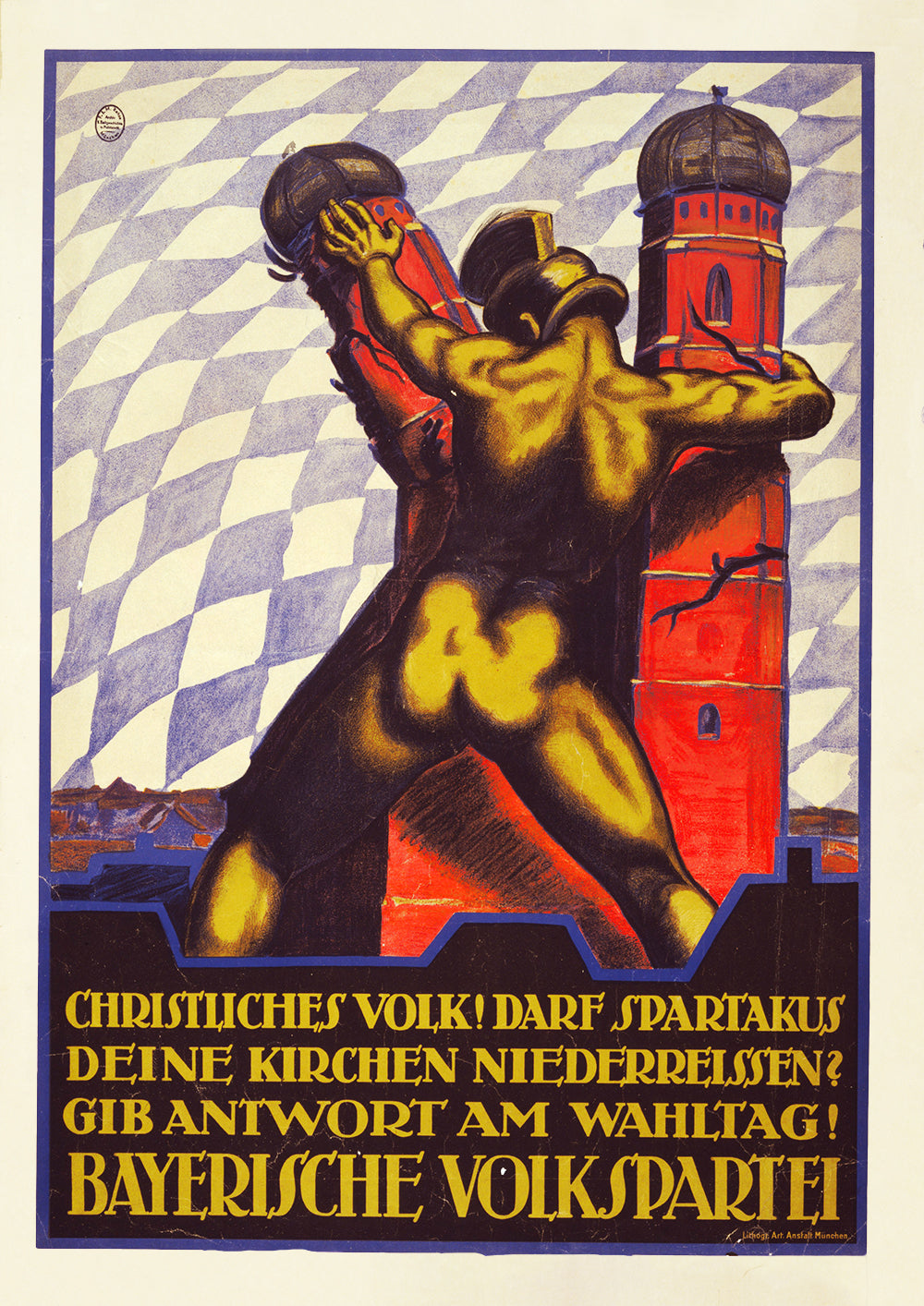 Christian people! Will you allow Spartakus to tear down your churches? – German poster