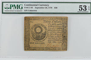 1778 $30 DOLLAR CONTINENTAL CONGRESS CURRENCY NOTE PAPER MONEY CC-83 PMG 53 EPQ
