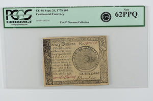 CC-86 $60 SEPT 26,1778 CONTINENTAL CURRENCY PCGS 62 PPQ UNC