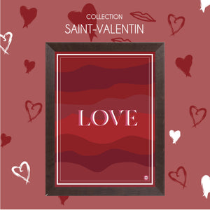 AFFICHE COLLECTION SAINT-VALENTIN LOVE
