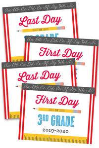 2019-2020 Back to School / Last Day of School Signs (32 Total Pages)