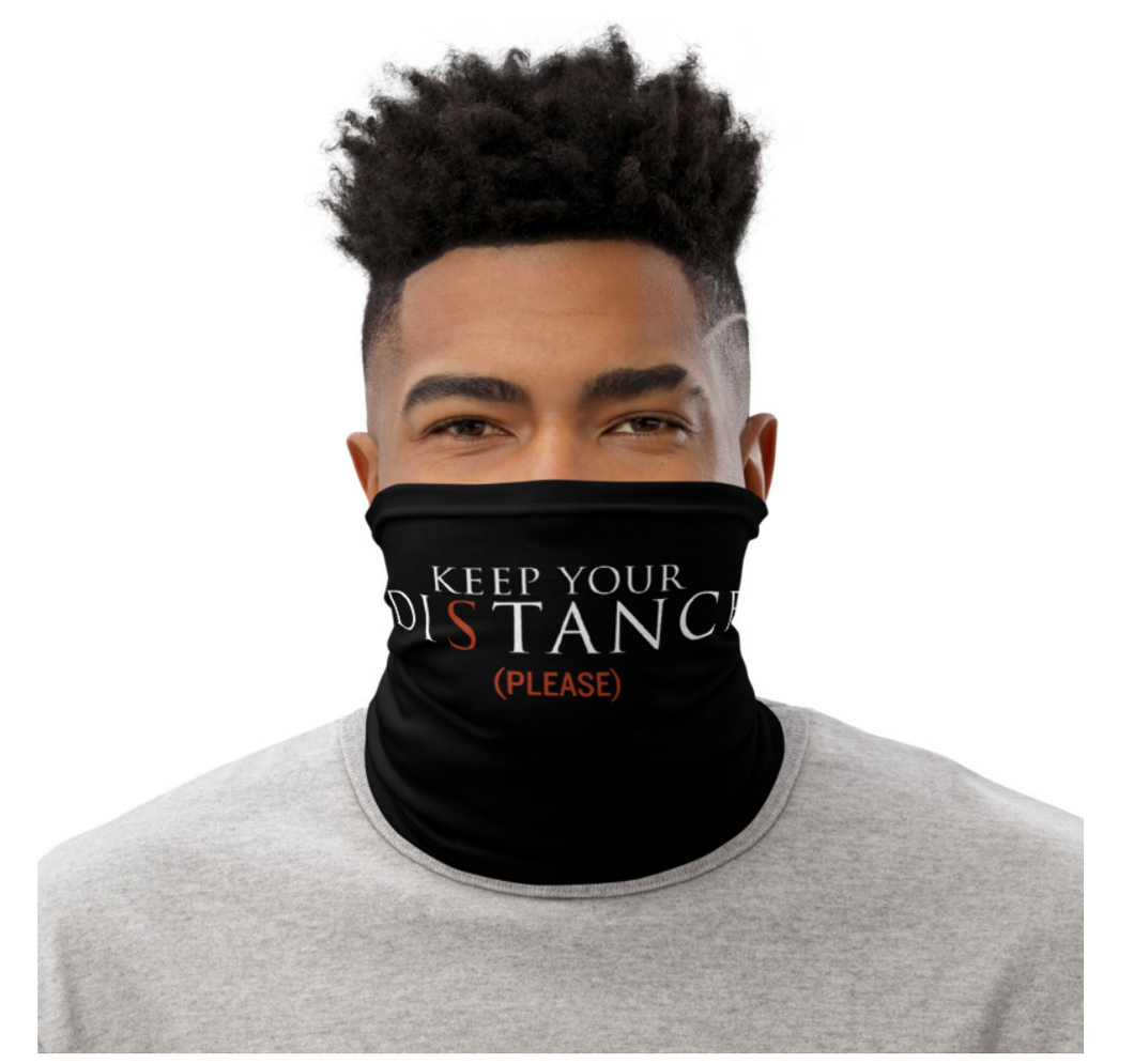Keep Your Distance Logo Neck Gaiter - Black (% of Proceeds to Trunacy)