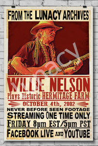 """Willie Nelson Plays Hermitage Farm"" Poster (% of Proceeds to Trunacy) *EXCLUSIVE*"