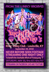 """Yacht Rock Revue Sails the Historic River Valley Club"" Poster (% Proceeds to Yacht Rock Revue's Charitable Causes)  *EXCLUSIVE*"