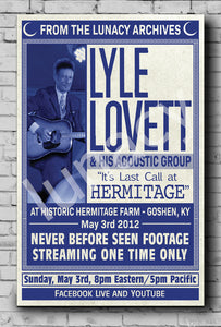 """Lyle Lovett Plays Hermitage Farm"" Poster (% of Proceeds to Trunacy) *EXCLUSIVE*"