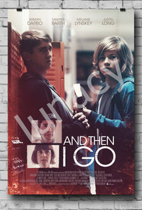 """And Then I Go"" Poster *EXCLUSIVE*"