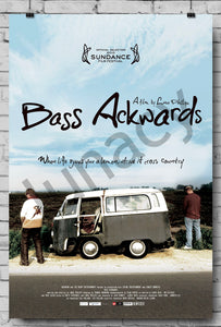 """Bass Ackwards"" Poster *EXCLUSIVE*"