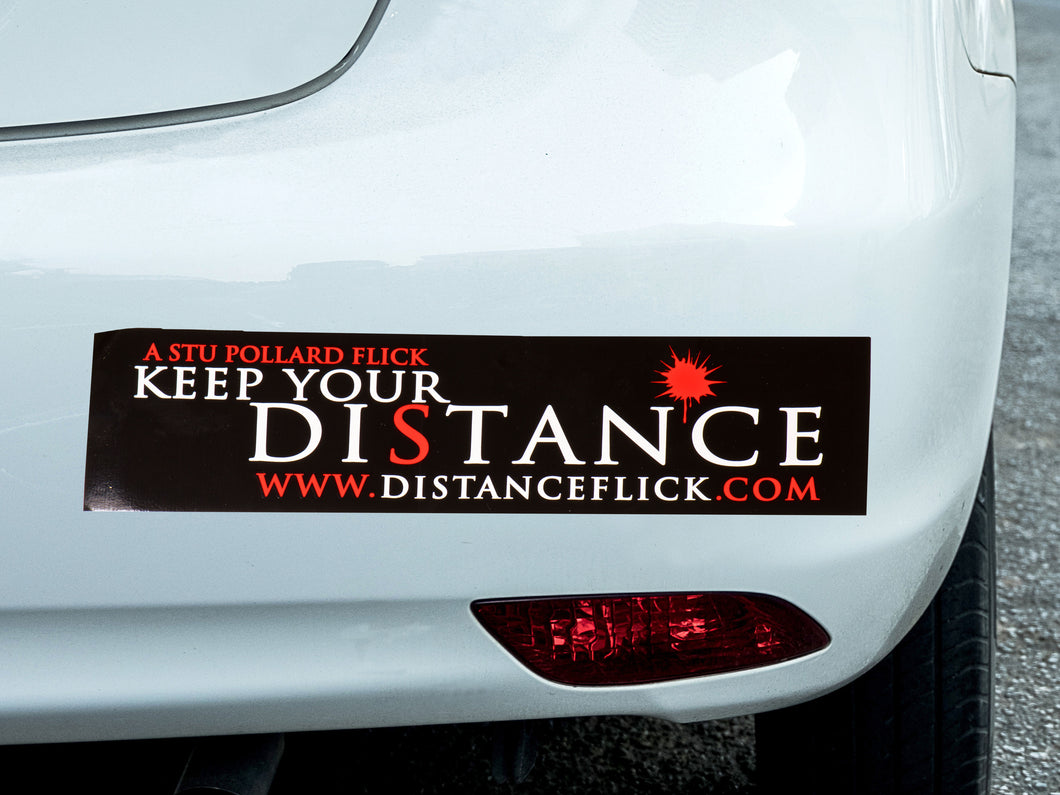 Keep Your Distance Bumper Sticker (% of Proceeds to Trunacy)