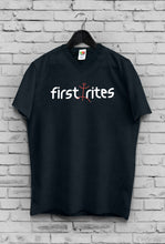 Load image into Gallery viewer, First Rites T-Shirt