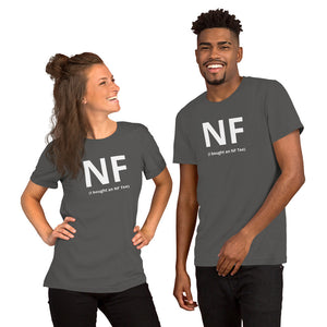 """I Bought an NFTee"" T-Shirt (% of Proceeds to Trunacy)"