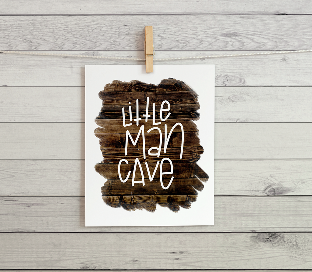 "Little Man Cave - Wood -  8.5x11"" Print"